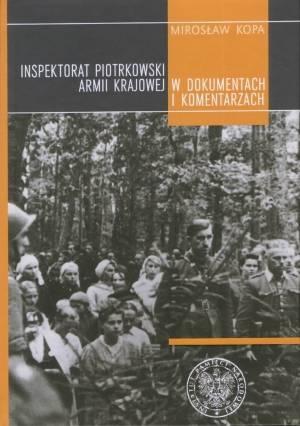 Inspektorat Piotrkowski Armii Krajowej - okładka książki