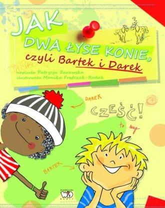 Jak dwa łyse konie czyli Bartek - okładka książki