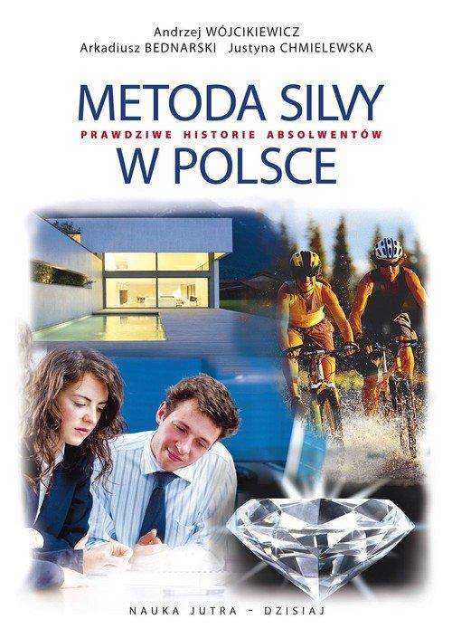Metoda Silvy w Polsce. Prawdziwe - okładka książki