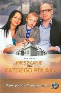 Mieszkanie dla każdego Polaka - okładka książki