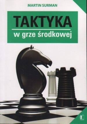 Taktyka w grze środkowej - okładka książki