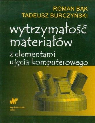 Wytrzymałość materiałów z elementami - okładka książki