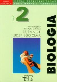 Biologia. Tajemnice ludzkiego ciała. Liceum ogólnokształcące, profilowane i technikum. Podręcznik cz. 2. Zakres podstawowy - okładka podręcznika