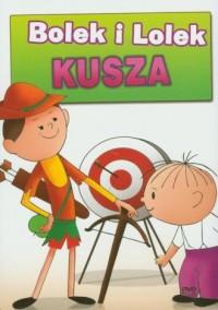 Bolek i Lolek. Kusza (DVD video) - okładka filmu