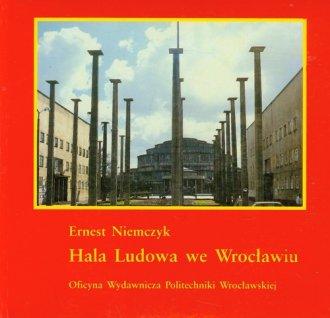 Hala Ludowa we Wrocławiu - okładka książki