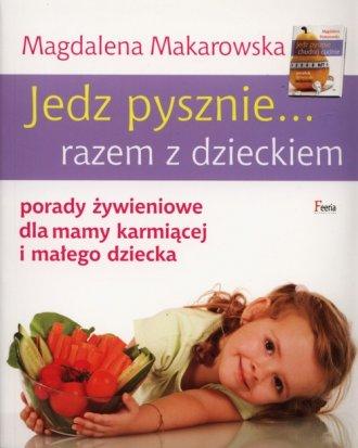 Jedz pysznie razem z dzieckiem. - okładka książki