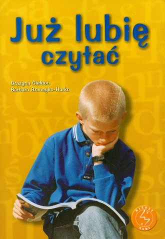 Już lubię czytać. Ćwiczenia w czytaniu - okładka podręcznika
