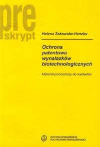 okładka książki - Ochrona patentowa wynalazków biotechnologicznych.
