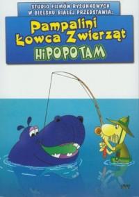 Pampalini. Łowca Zwierząt. Hipopotam (DVD video) - zdjęcie zabawki, gry