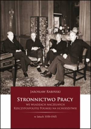 Stronnictwo Pracy we władzach naczelnych - okładka książki