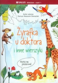 Żyrafka u doktora i inne wierszyki cz. 1 - okładka książki