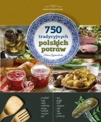 750 tradycyjnych polskich potraw - okładka książki