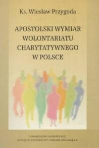 okładka książki - Apostolski wymiar wolontariatu