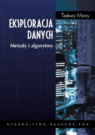 Eksploracja danych. Metody i algorytmy - okładka książki