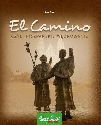 El Camino czyli hiszpańskie wędrowanie - okładka książki