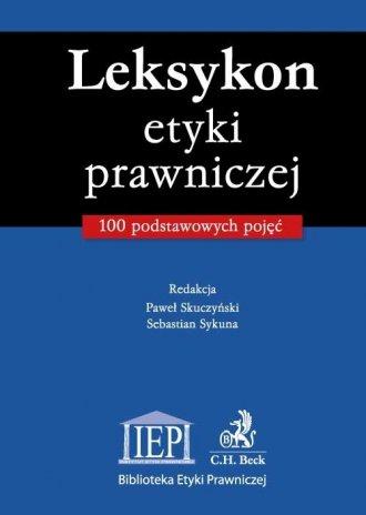 Leksykon etyki prawniczej. 100 - okładka książki