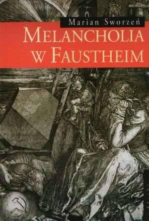 Melancholia w Fausheim. Powieść - okładka książki