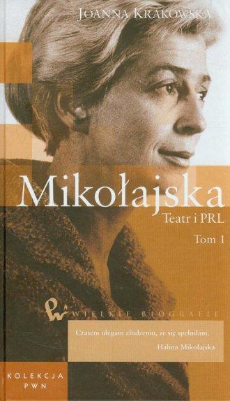 Mikołajska. Teatr i PRL. Tom 48 - okładka książki