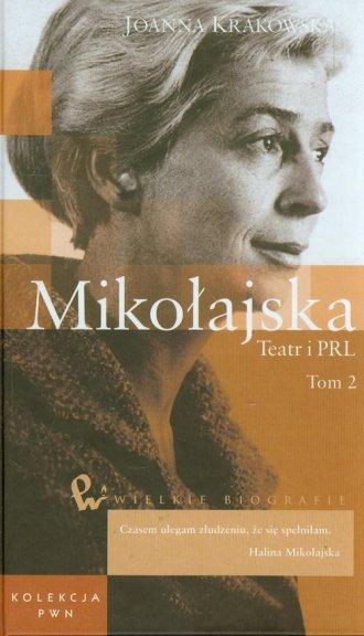 Mikołajska. Teatr i PRL. Tom 49 - okładka książki