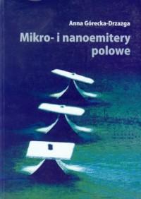 Mikro- i nanoemitery polowe - okładka książki