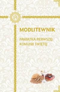 Modlitewnik. Pamiątka Pierwszej - Wydawnictwo - okładka książki