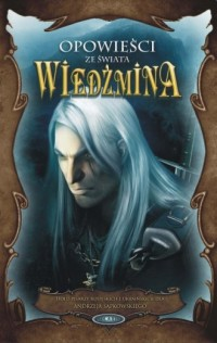 Opowieści ze świata Wiedźmina - okładka książki