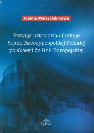 Pozycja ustrojowa i funkcje Sejmu - okładka książki