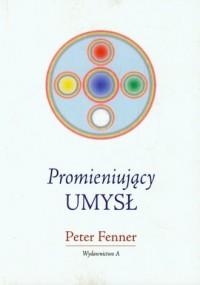 Promieniujący umysł - okładka książki