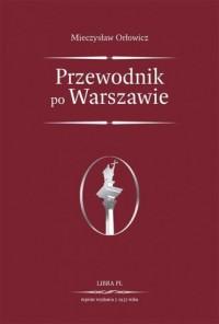 Przewodnik po Warszawie - Mieczysław - okładka książki