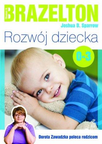 Rozwój dziecka. Od 0 do 3 lat - okładka książki