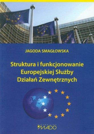 Struktura i funkcjonowanie Europejskiej - okładka książki