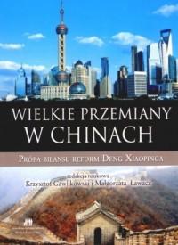 okładka książki - Wielkie przemiany w Chinach. Próba