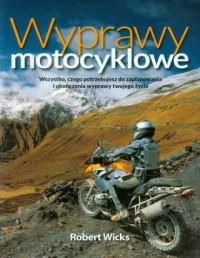Wyprawy motocyklowe - okładka książki