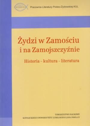 Żydzi w Zamościu i na Zamojszczyźnie. - okładka książki