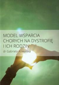 Model wsparcia chorych na dystrofię i ich rodzin - okładka książki
