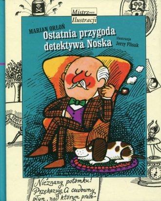 Ostatnia przygoda detektywa Noska - okładka książki