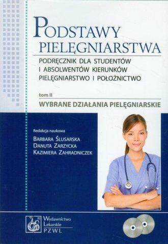 Podstawy pielęgniarstwa. Tom 2. - okładka książki
