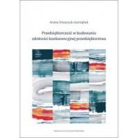 Przedsiębiorczość w budowaniu zdolności konkurencyjnej przedsiębiorstw - okładka książki