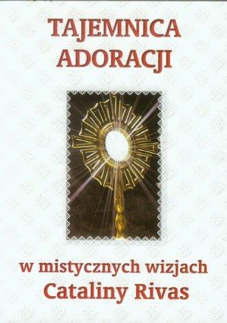 Tajemnica adoracji w mistycznych - okładka książki