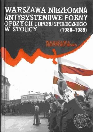 Warszawa niezłomna. Antysystemowe - okładka książki