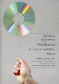 Współczesna edukacja medialna: - okładka książki