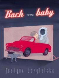 Bach for my baby - okładka książki