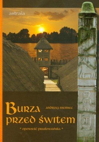 Burza przed świtem. Opowieść prasłowiańska - okładka książki