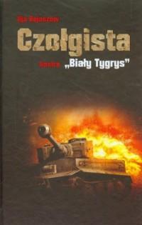 Czołgista kontra Biały Tygrys - okładka książki
