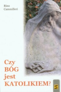 Czy Bóg jest katolikiem? - okładka książki
