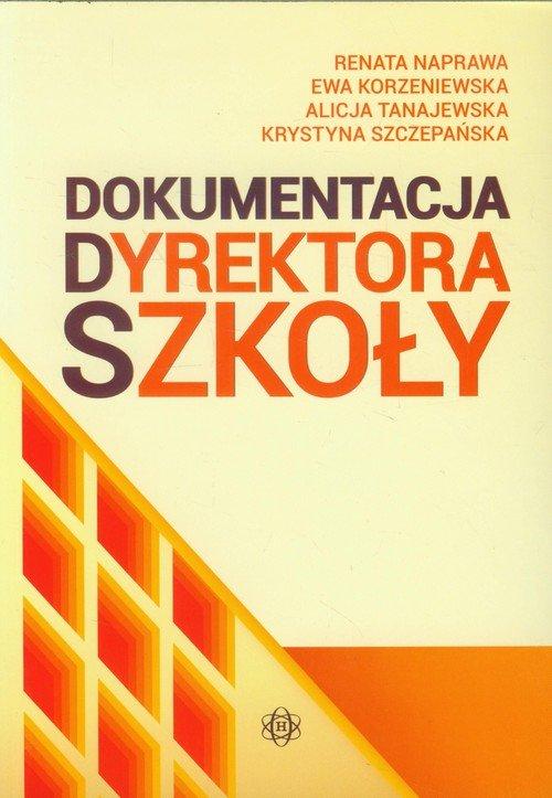 Dokumentacja dyrektora szkoły - okładka książki