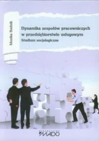 Dynamika zespołów pracowniczych - okładka książki