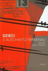 Dzieci z Auschwitz-Birkenau - okładka książki