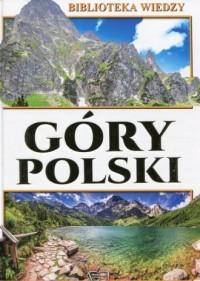 Góry Polski. Biblioteka wiedzy - okładka książki