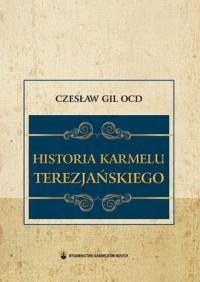 Historia Karmelu Terezjańskiego - okładka książki